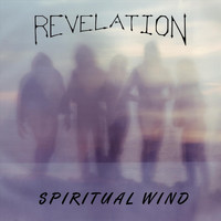 Revelation - Spiritual Wind (Remastered)