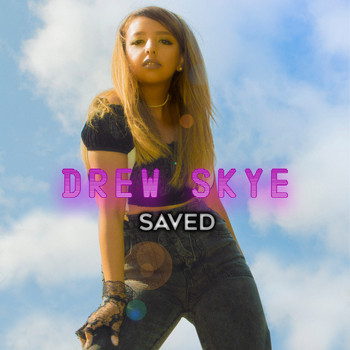 Drew Skye - Saved
