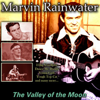 Marvin Rainwater - The Valley of the Moon