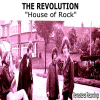 The Revolution - House Of Rock