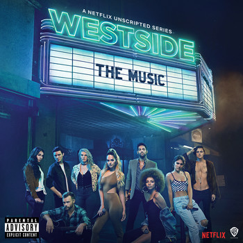 Westside Cast - Westside: The Music (Music from the Original Series) (Explicit)