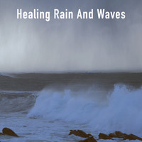 Rain Sounds, Rain for Deep Sleep and Rainfall - Healing Rain And Waves