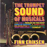 Finn Eriksen - The Trumpet Sound of Musicals