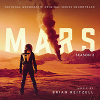 Brian Reitzell - Mars Season 2 (Original Series Soundtrack)