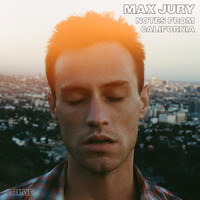 Max Jury - Crime (Notes from California)