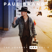 Paul Brandt - The Journey BNA: Vol. 2 - EP