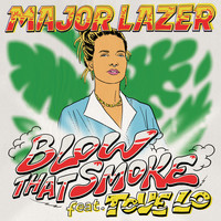 Major Lazer - Blow That Smoke (feat. Tove Lo)