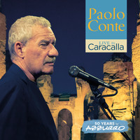 Paolo Conte - Live in Caracalla: 50 years of Azzurro