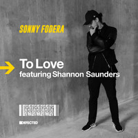 Sonny fodera - To Love (feat. Shannon Saunders)