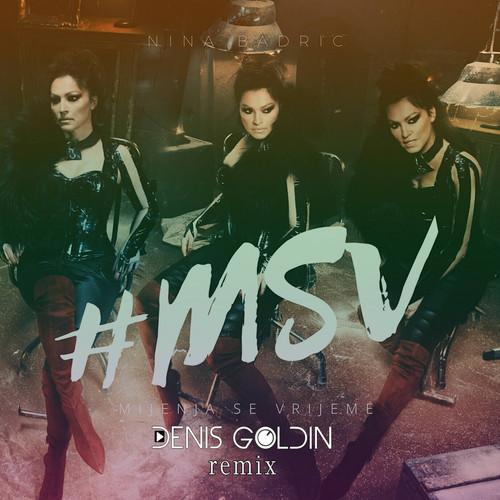Nina Badrić MP3 Album Mijenja Se Vrijeme (Denis Goldin Remix)