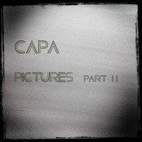 CaPa - Pictures, Pt. 2