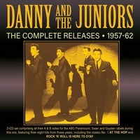 Danny & The Juniors - The Complete Releases 1957-62