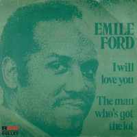 Emile Ford - I Will Love You
