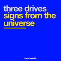 Three Drives - Signs From The Universe