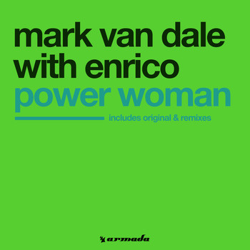 Mark Van Dale With Enrico - Power Woman (Remixes)