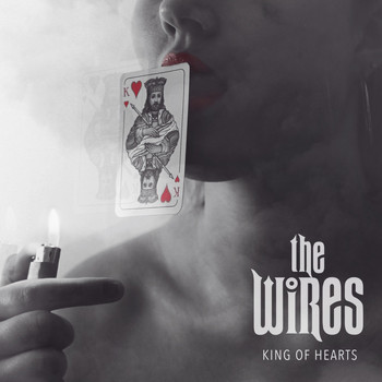 The Wires - King of Hearts