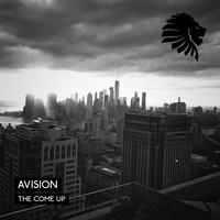 Avision - The Come Up