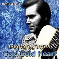 George Jones - Cold Cold Heart (Remastered)