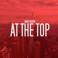 Amain Johnson - At The Top