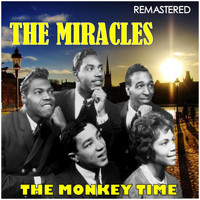 The Miracles - The Monkey Time (Digitally Remastered)