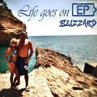 Blizzard - Life Goes On EP