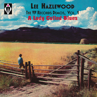 Lee Hazlewood - The Viv Records Demos, Vol. 1 - A Lady Called Blues