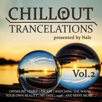 Nale - Chillout Trancelations, Vol. 2 - presented by Nale