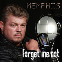Memphis - Forget Me Not