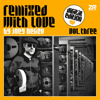 Joey Negro - Remixed With Love by Joey Negro Vol.3 (Digital Edition)