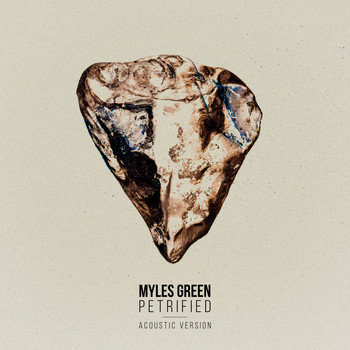 Myles Green - Petrified (Acoustic Version)