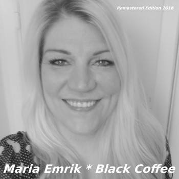 Maria Emrik - Black Coffee