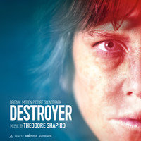 Theodore Shapiro - Destroyer (Original Motion Picture Soundtrack)