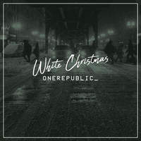 OneRepublic - White Christmas