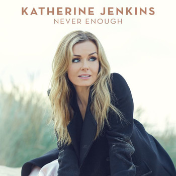 Katherine Jenkins - Never Enough