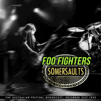 Foo Fighters - Somersaults (Live)