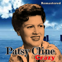 Patsy Cline - Crazy (Remastered)