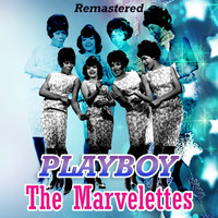 The Marvelettes - Playboy (Remastered)