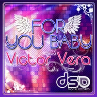 Victor Vera - For You Baby
