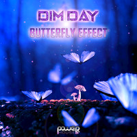 Dim Day - Butterfly Effect