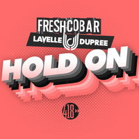 Freshcobar, Lavelle Dupree - Hold On