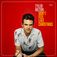 Tyler Hilton - Don't Feel Like Christmas