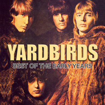The Yardbirds - The Yardbirds - Best Of The Early Years