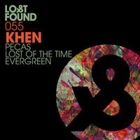 khen - Pecas / Lost Of The Time / Evergreen