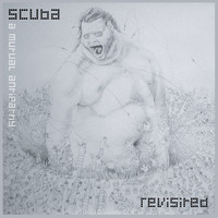 Scuba - A Mutual Antipathy Revisited
