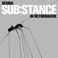 Scuba - SUB:STANCE In Retrograde