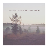 The Mayries - Songs of Dylan