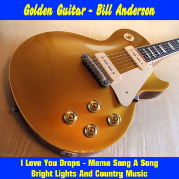Bill Anderson - Golden Guitar