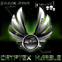 Cryptexmarble - Smack Over