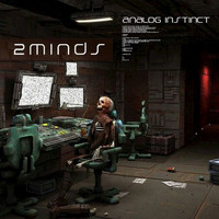 2minds - Analog Instinct