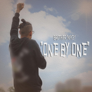 Brother Mikey - One by One
